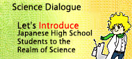 Science Dialogue